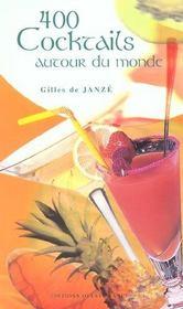 400 Cocktails Autour Du Monde - Intérieur - Format classique