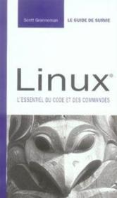 Linux, guide de survie ; l'essentiel du code et des commandes - Couverture - Format classique