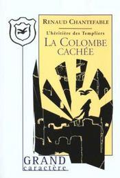 Les Chevaliers De La Quarantaine T.4 ; La Colombe Cachee - Intérieur - Format classique