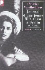 Journal d'une jeune fille russe à Berlin ; 1940-1945 - Intérieur - Format classique