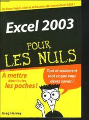 Excel 2003 pour les nuls - Couverture - Format classique