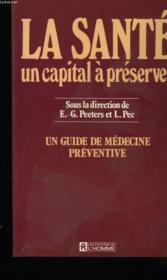 La Sante Un Capital A Preserver - Couverture - Format classique