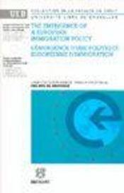 L'Emergence D'Une Politique Europeenne D'Immigration - Intérieur - Format classique