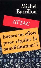 Encore Un Effort Pour Reguler La Mondialisation ! - Intérieur - Format classique