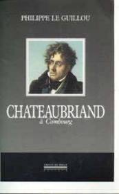 Chateaubriand à Combourg - Couverture - Format classique