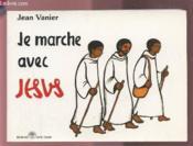 Je marche avec Jésus - Couverture - Format classique