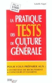 Pratique tests culture generale (poche) - Couverture - Format classique