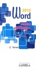 Vente  Modes operatoires word office 2010  - C. Terrier