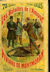Les Batailles De L'Amour Tome 4 : Viviane De Montmoran. - Couverture - Format classique