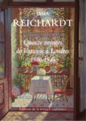 Vente  Quinze voyages de Varsovie à Londres, 1940-1945  - Jasia Reichardt
