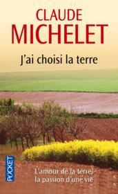 J'Ai Choisi La Terre – Claude Michelet