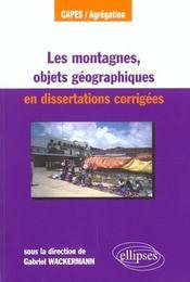 Les Montagnes Objets Geographiques En Dissertations Corrigees Capes/Agregation - Intérieur - Format classique