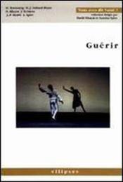 Guerir - Couverture - Format classique