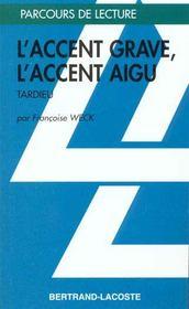 L'Accent Grave, L'Accent Aigu - Parcours De Lecture - Intérieur - Format classique