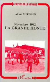Novembre 1942 La Grande Honte - Couverture - Format classique