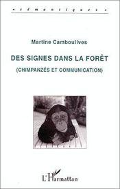 Des signes dans la forêt ; chimpanzés et communication - Intérieur - Format classique