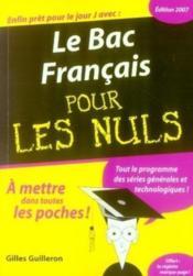 Le Bac Francais Pour Les Nuls (Edition 2007) - Couverture - Format classique