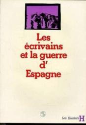 Ecrivains Et La Guerre D'Espagne (Les) - Couverture - Format classique