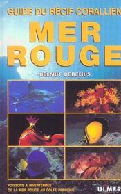 Mer Rouge - Guide Du Recif Corallien - Intérieur - Format classique