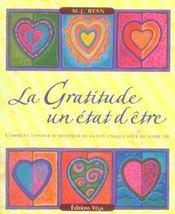 La Gratitude : Un Etat D'Etre - Intérieur - Format classique