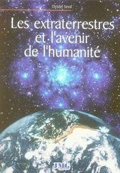 Les extraterrestres et l'avenir de l'humanité - Intérieur - Format classique