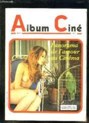 Album Cine N° 5. Du N° 20 Au N° 22. Panorama De L Amour Au Cinema. - Couverture - Format classique