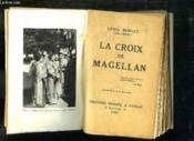 La Croix De Magellan. - Couverture - Format classique