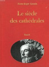 Le Siecle Des Cathedrales. Collection Resurrection Du Passe. - Couverture - Format classique