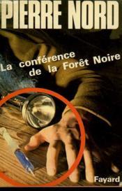 La Conference De La Foret Noire. - Couverture - Format classique