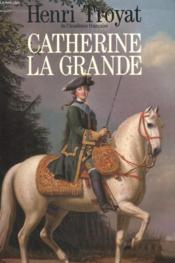 Catherine La Grande. - Couverture - Format classique