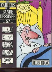 Les Cahiers De La Bande Dessinee N°57 - Dossier Regis Blanc - Couverture - Format classique