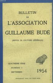 BULLETIN DE L'ASSOCIATION GUILLAUME BUDE. N° 4 DECEMBRE 1954. SUPPLEMENT. LETTRES D'HUMANITE TOME XIII. SOCRATE ET DIOTIME PAR R. GODEL / OBSERVATIONS SUR LE MYTHE DES LOIS 903 b-905 d, PAR R. KUSHARSKI / L'ACCES DE ROME A SON DESTIN LITTERAIRE PAR .... - Couverture - Format classique