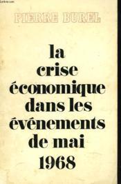 La Crise Economique Dans Les Evenements De Mai1968 - Couverture - Format classique