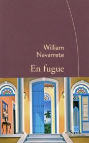 Vente livre :  En fugue  - William Navarrete