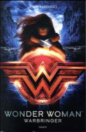 Vente  Wonder Woman : Warbringer  - Leigh Bardugo
