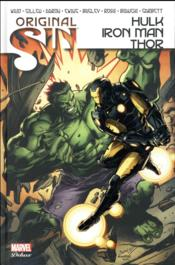 Original sin ; Hulk / Iron Man / Thor  - Mark Waid - Collectif