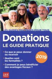 Vente  Donations le guide pratique (édition 2019)  - Sylvie Dibos-Lacroux