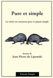 Vente  Pure et simple  - Jean-Pierre De Lipowski