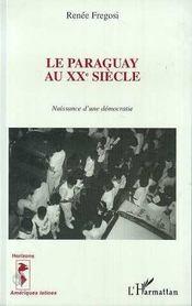 Le Paraguay Au Xx Siecle - Intérieur - Format classique