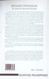Bergson ; professeur au lycée de Clermont-Ferrand ; cours 1885-1886 - 4ème de couverture - Format classique