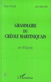 Grammaire du créole martiniquais en cinquante leçons - Intérieur - Format classique