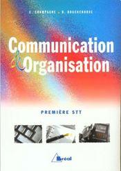 Communication et organisation 1 ere stt - Intérieur - Format classique