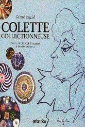 Colette Collectionneuse - Couverture - Format classique