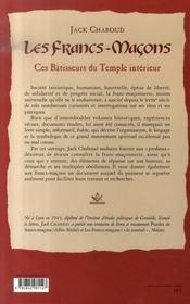 Les francs-maçons ; ces bâtisseurs du temple intérieur - 4ème de couverture - Format classique