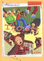 Troidee T.1 ; Des Crottes De Nez En Perspective - Intérieur - Format classique