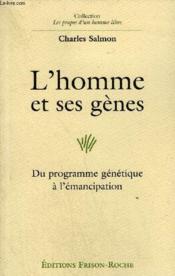 L'Homme Et Ses Genes - Couverture - Format classique