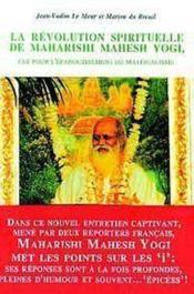 La Revolution Spirituelle De Maharishi Mahesh Yogi - Couverture - Format classique