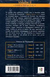 Histoire de l'humanité t.2 ; 3000 à 700 avant j-c - 4ème de couverture - Format classique