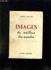 Images Du Meilleur Des Mondes. - Couverture - Format classique