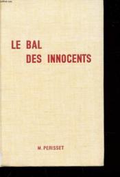 Le Bal Des Innocents - Couverture - Format classique